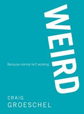 WEIRD: Because Normal Isn't Working