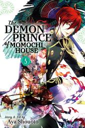 The Demon Prince of Momochi House: Volume 5