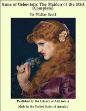 Anne of Geierstein: The Maiden of the Mist (Complete)