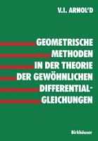 Geometrische Methoden in der Theorie der gew  hnlichen Differentialgleichungen PDF