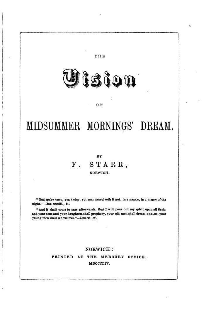 The vision of Midsummer mornings' dream