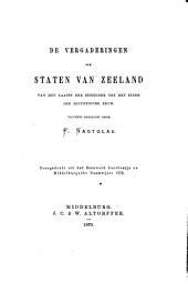 De vergaderingen der Staten van Zeeland, van het laatst der zestiende tot het einde der zeventiende eeuw