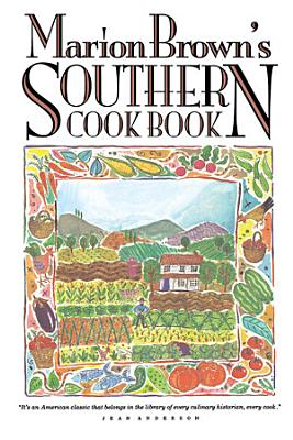 Marion Brown s Southern Cook Book