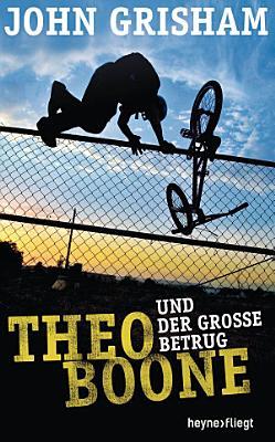 Theo Boone und der gro  e Betrug PDF