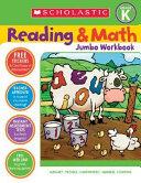 Scholastic Reading & Math Jumbo Workbook Grade K