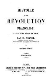 Histoire de la révolution française, depuis 1789 jusqu'en 1814: Volume2