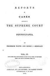 Reports of Cases Adjudged in the Supreme Court of Pennsylvania: Volume 40