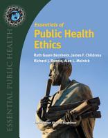 Essentials of Public Health Ethics PDF