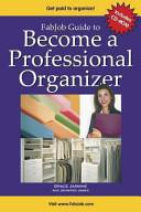 FabJob Guide to Become a Professional Organizer PDF
