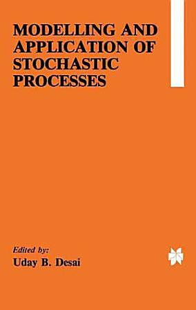 Modelling and Application of Stochastic Processes PDF