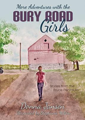More Adventures with the Bury Road Girls PDF