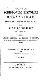 Georgius Syncellus et Nicephorus Cp: Volume 1