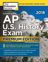 Cracking the AP U S  History Exam 2018  Premium Edition PDF