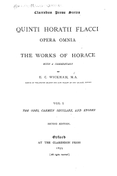 Quinti Horatii Flacci opera omnia: The odes, Carmen seculare, and epodes. 2nd ed. 1877