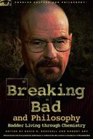 Breaking Bad and Philosophy PDF