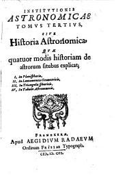 Institutio Astronomica: Sive Historia Astronomica, Volume 3