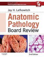 Anatomic Pathology Board Review E-Book