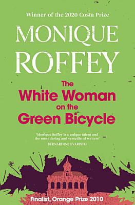 The White Woman on the Green Bicycle PDF