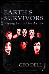 Earth's Survivors: Rising from the ashes