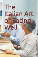 The Italian Art of Eating Well PDF