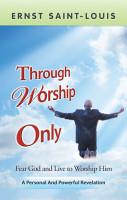 Through Worship Only PDF