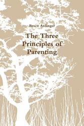 The Three Principles Of Parenting Book PDF