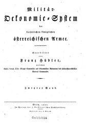 Militär-Ökonomie-System der kaiserlichen königlichen österreichischen Armee: Band 2