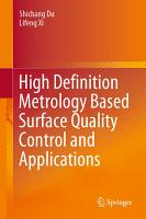 High Definition Metrology Based Surface Quality Control and Applications PDF