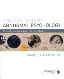 Understanding Abnormal Psychology