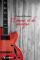 D'amour et de musique: Parcours d'un auteur-compositeur