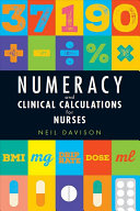 Numeracy and Clinical Calculations for Nurses PDF