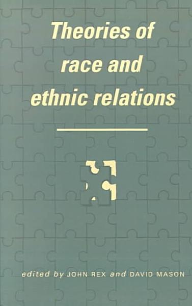 Theories of Race and Ethnic Relations PDF