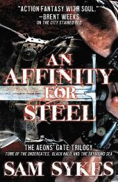 An Affinity for Steel: The Aeons' Gate Omnibus