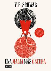 Una magia más oscura (Edición mexicana)
