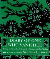 Diary of One Who Vanished: A Song Cycle by Leos Janacek of Poems by Ozef Kalda
