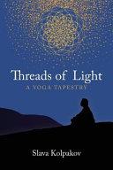 Threads of Light