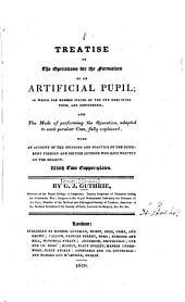 A Treatise on the Operations for the Formation of an Artificial Pupil: Volume 1
