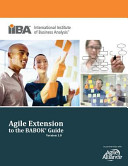 Agile Extension to the BABOK Guide, Version 1.0