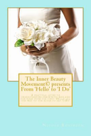The Inner Beauty Movement Presents from 'Hello' to 'i Do'