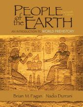 People of the Earth: An Introduction to World Prehistory, Edition 14