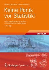 Keine Panik vor Statistik!: Erfolg und Spaß im Horrorfach nichttechnischer Studiengänge, Ausgabe 4