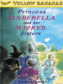 Princess Cinderella and Her Wicked Sisters PDF