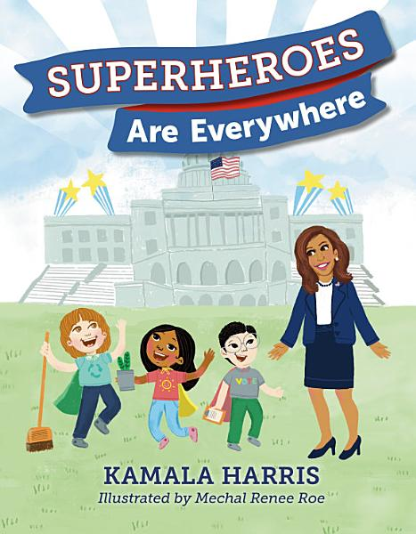 Download Superheroes Are Everywhere Book