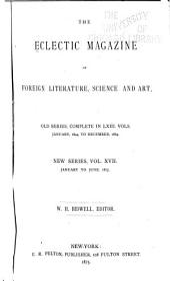 The Eclectic Magazine: Volume 17