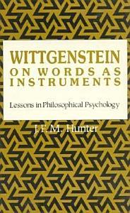 Wittgenstein on Words as Instruments