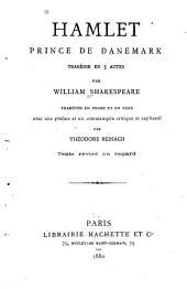 Hamlet, prince de Danemark: Tragédie en 5 actes, par William Shakespeare