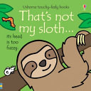 That s Not My Sloth