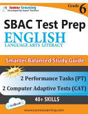 SBAC Test Prep  Grade 6 English Language Arts Literacy  ELA  Common Core Practice Book and Full length Online Assessments