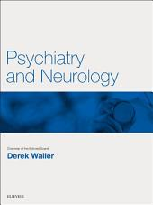 Psychiatry and Neurology E-Book: Key Articles from the Medicine journal