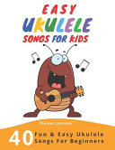 Easy Ukulele Songs for Kids PDF
